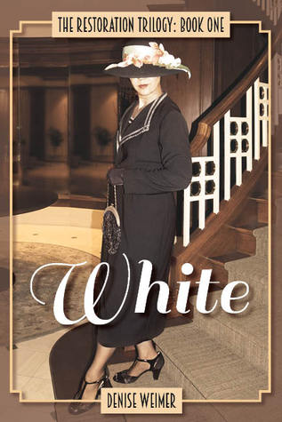 White(The Restoration Trilogy 1)