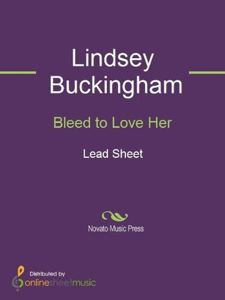 Bleed to Love Her
