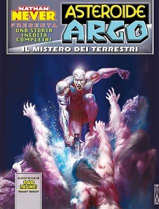 Asteroide Argo n. 9: Il mistero dei terrestri