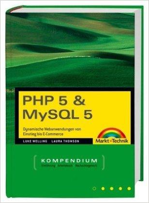 php-5-und-mysql-5-kompendium