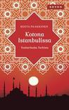 Kotona Istanbulissa by Reeta Paakkinen