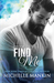 Find Me (Finding Me, #1)