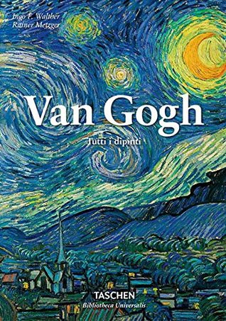 Van Gogh: Tutti i dipinti