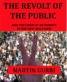 The Revolt of the Public and the Crisis of Authority
