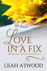 Love in a Fix (Modern Conveniences #1)