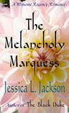 The Melancholy Marquess (Winsome Regency Romance, #2)