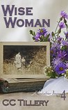 Wise Woman: Book 4 of the Appalachian Journey series