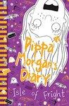 Pippa Morgan's Diary: Isle of Fright