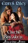 Oath Breaker (Sons of Odin #3)
