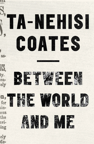 book cover: Between the World and Me