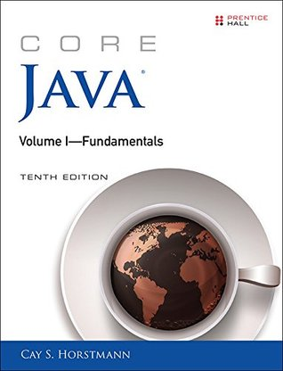 Core Java Volume I--Fundamentals: 1 (Core Series)
