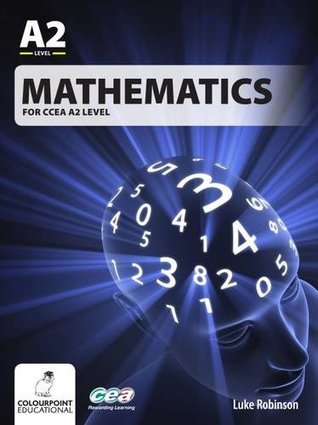 Mathematics for CCEA A2 Level
