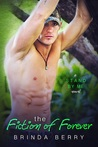 The Fiction of Forever (Stand by Me, #2)