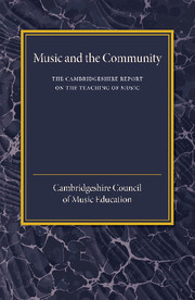The Cambridgeshire Report on the Teaching of Music by Cambridgeshire Council of M...