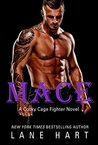 Mace (Cocky Cage Fighter #4)