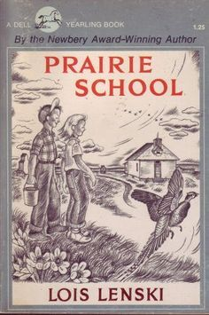 Prairie School by Lois Lenski
