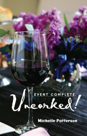 Event Complete: Uncorked!
