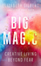 Big Magic Creative Living Beyond Fear by Elizabeth Gilbert