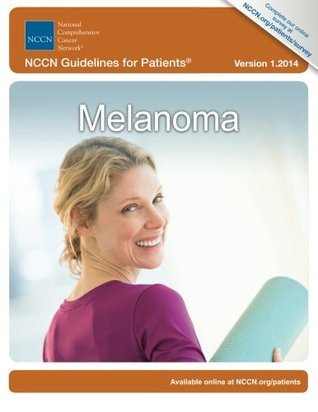 NCCN Guidelines for Patients®: Melanoma