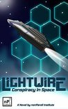 Lightwire: Conspiracy in Space