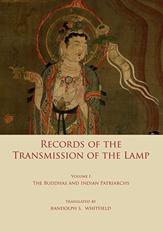 record-of-the-transmission-of-the-lamp-volume-one-the-buddhas-and-indian-patriarchs