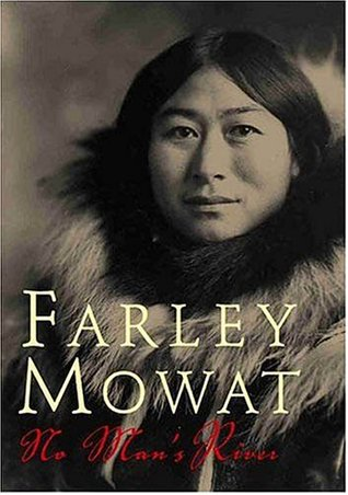 No Man's River by Farley Mowat