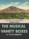 The Musical Vanity Boxes (Electric Literature's Recommended Reading)
