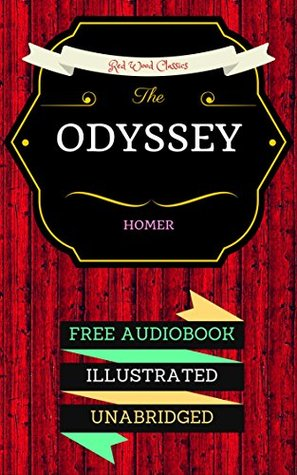 The Odyssey: By Homer & Illustrated (An Audiobook Free!)