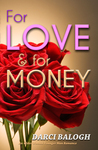 For Love & For Money: An Older Woman, Younger Man Romance