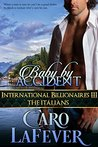Baby By Accident (International Billionaires, #3)