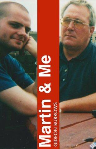 Martin & Me: A non-fiction novella