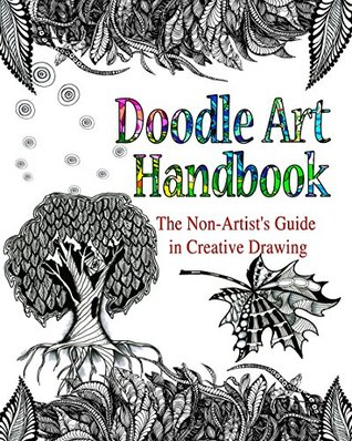 DOODLE ART HANDBOOK: The Non-Artist's Guide in Creative Drawing
