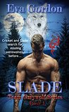 Slade (Team Greywolf Series, #1)