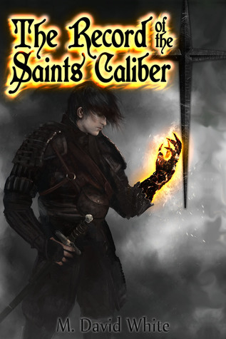 The Record of the Saints Caliber (Book 2: Here Shines the Sun)