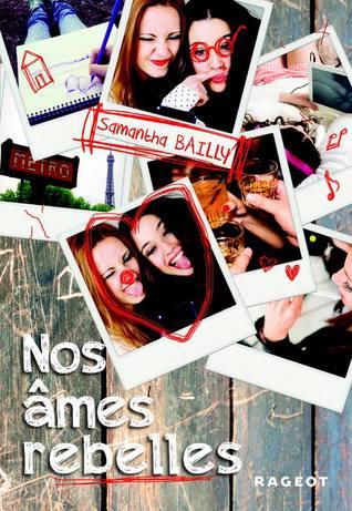 Nos Âmes Rebelles (Nos Âmes Jumelles, #2)