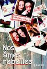 Nos Âmes Rebelles by Samantha Bailly