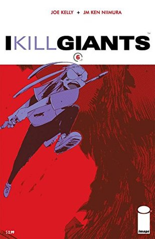 I Kill Giants 6 (I Kill Giants, #6)