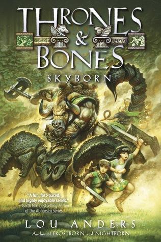 Skyborn (Thrones & Bones, #3)