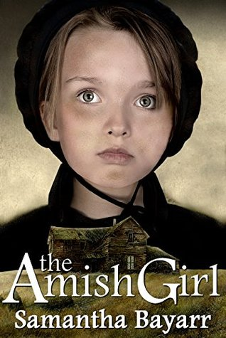 The Amish Girl(Pigeon Hollow Mysteries  1)