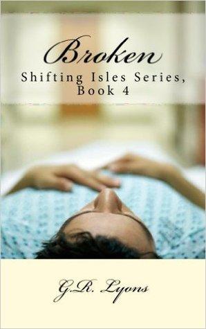 Broken (Shifting Isles, #4)