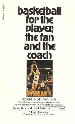Basketball For The Player, The Fan, And The Coach