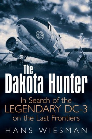 The Dakota Hunter by Hans Wiesman