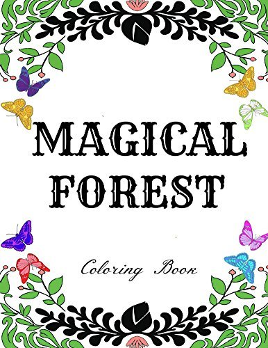 Magical Forest: Creative Therapy Adult Coloring Book