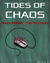 TIDES OF CHAOS