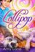 Lollipop (Candy Man, #3)