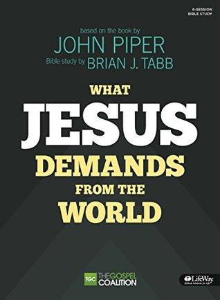 What Jesus Demands From the World (Member Book)