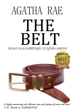 The Belt by Agatha Rae