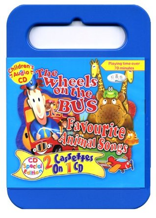 The Wheels on the Bus-Favourite Animal Songs