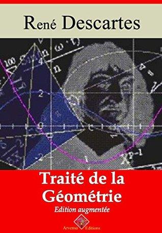 Traité de la géométrie (Nouvelle édition augmentée) - Arvensa Editions
