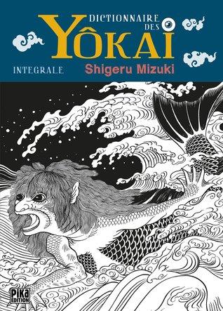 Dictionnaire des Yôkai - Intégrale